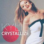 Crystallize (Cd Single) Kylie Minogue