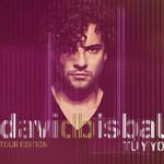 Tu Y Yo (Tour Edition) David Bisbal