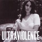 Ultraviolence (Europe Edition) Lana Del Rey