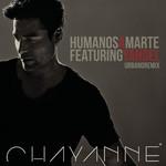 Humanos A Marte (Featuring Yandel) (Urbano Remix) (Cd Single) Chayanne