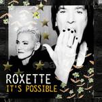 It's Possible (Cd Single) Roxette