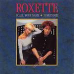 I Call Your Name (Cd Single) Roxette
