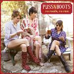 No Fools, No Fun Puss N Boots