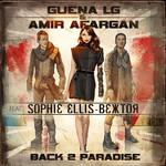 Back 2 Paradise (Feat. Sophie Ellis-Bextor) (Cd Single) Guena Lg & Amir Afargan