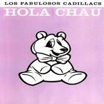 Hola Chau (Dvd) Los Fabulosos Cadillacs