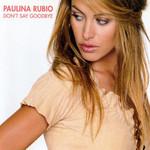 Don't Say Goodbye (Cd Single) Paulina Rubio