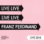 Live 2014 Franz Ferdinand