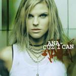 Cuz I Can Ana