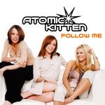 Follow Me (Cd Single) Atomic Kitten