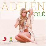 Ole (Stadium Anthem Mix) (Cd Single) Adelen