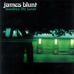 Goodbye My Lover (Cd Single) James Blunt