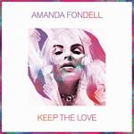 Keep The Love (Cd Single) Amanda Fondell