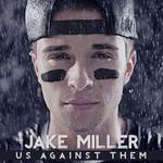 Us Against Them Jake Miller