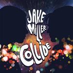 Collide (Cd Single) Jake Miller