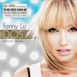Dos (Edicion Deluxe) Fanny Lu