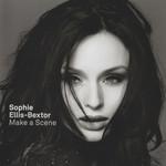 Make A Scene Sophie Ellis-Bextor
