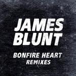 Bonfire Heart (Remixes) (Ep) James Blunt
