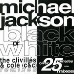 Black Or White (The Clivilles & Cole Remixes) (Cd Single) Michael Jackson