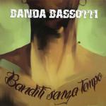 Banditi Senza Tempo Banda Bassotti