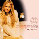 Walk Me Home (Cd Single) Mandy Moore