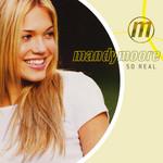 So Real (Cd Single) Mandy Moore