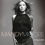 In My Pocket (Cd Single) Mandy Moore