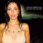 Beauty On The Fire (Cd Single) Natalie Imbruglia