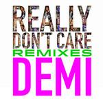 Really Don't Care (Remixes) (Cd Single) Demi Lovato