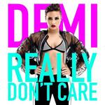 Really Don't Care (Cd Single) Demi Lovato