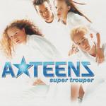 Super Trouper (Cd Single) A*teens