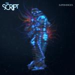 Superheroes (Cd Single) The Script