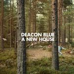 A New House Deacon Blue