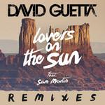 Lovers On The Sun (Remixes) (Ep) David Guetta