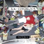Chandelier (Remixes) (Ep) Sia