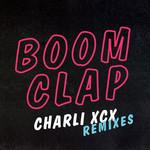 Boom Clap (Remixes) (Ep) Charli Xcx