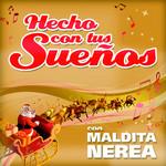 Hecho Con Tus Sueños (Cd Single) Maldita Nerea