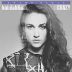 Crazy (Featuring Gocho) (Remix) (Cd Single) Kat Dahlia