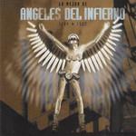 Lo Mejor De Angeles Del Infierno 1984-1993 Angeles Del Infierno
