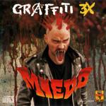 Miedo Graffiti 3x