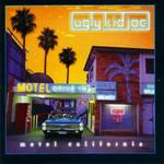 Motel California Ugly Kid Joe