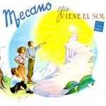Ya Viene El Sol Mecano