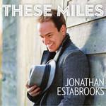 These Miles Jonathan Estabrooks