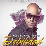 Debilidad (Cd Single) Aldo El Arquitecto
