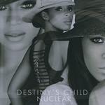 Nuclear (Cd Single) Destiny's Child