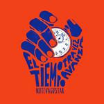 El Tiempo Otra Vez Avanza (Edicion Deluxe) No Te Va Gustar
