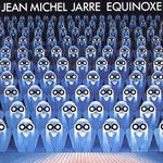Equinoxe Jean Michel Jarre