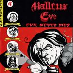 Evil Never Dies Hallows Eve