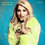 Title Meghan Trainor