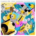 Superficial Fundacion Tony Manero