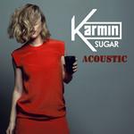 Sugar (Acoustic) (Cd Single) Karmin